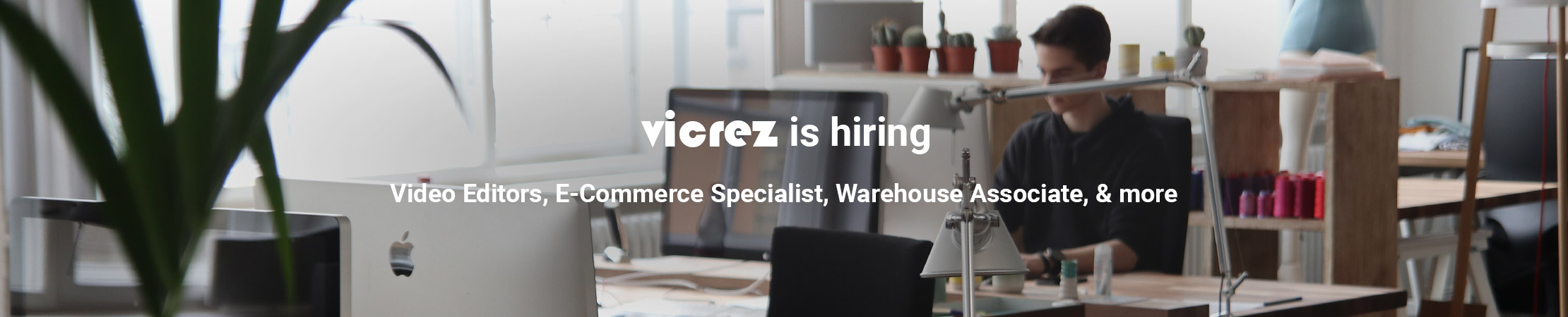 Vicrez.com is Hiring